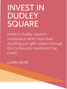Invest in Dudley Square's renaissance...